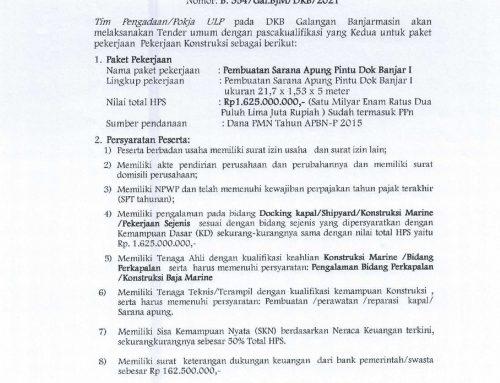 Pengumuman Tender Umum Pekerjaan Pembuatan Sarana Apung Pintu Dok Banjar I